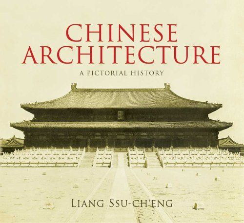 114 best books architecture images on pinterest baroque chinese architecture a pictorial history dover architecture by liang ssu ch fandeluxe Images