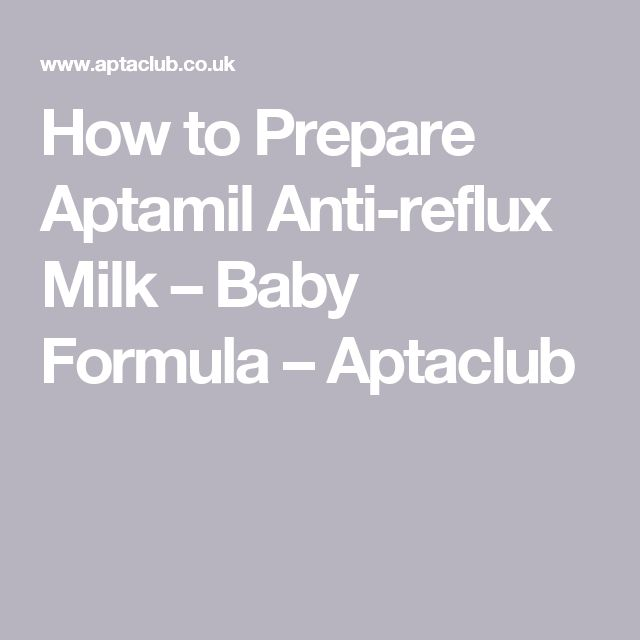 How to Prepare Aptamil Anti-reflux Milk – Baby Formula – Aptaclub