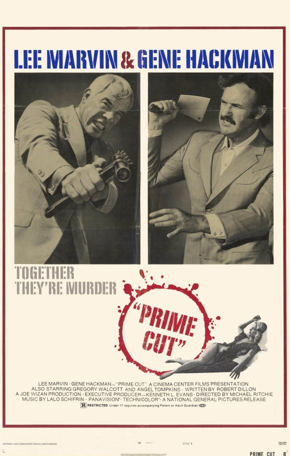 "Director Michael Ritchie's ""Prime Cut"" (1972), a violent crime melodrama decades ahead ahead of its time.  Mob's cover for the traffic in hookers is MidWest meat packing, a perfect metaphor. Lee Marvin and  Gene Hackman are both harrowingly good, as is a very young Sissy Spacek. Film involves drug trafficking, prostitution, extortion, loan sharking, and gangsters getting ground into mincemeat--literally. Really proto-Tarantino-ish. Almost forgotten film. Best known as Spacek's film debut."