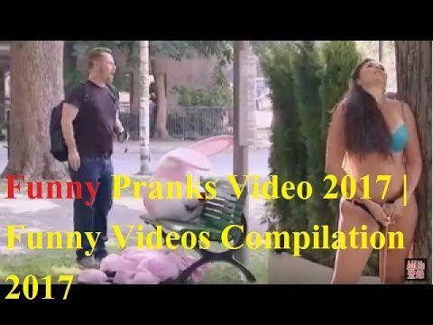Funny Pranks Video 2017 | Funny Videos Compilation 2017 | Funny Pranks 2017