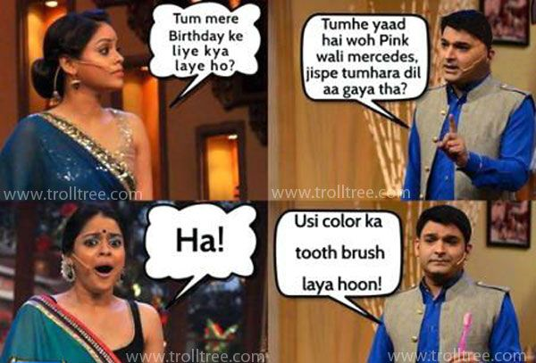 Tum Mere #Birthday Ke Liya Kya Laye Ho..!!! - TrollTree Share Funny #Kapil Sharma Trolls - http://www.trolltree.com/