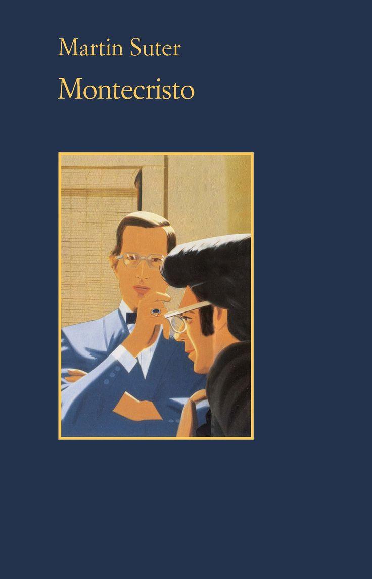 Nuovo romanzo di Martin #Suter in libreria: #Montecristo, Un thriller ambientato nel mondo delle banche, che racconta la sconcertante fragilità del sistema finanziario. Intrigante, da non perdere!