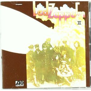 Led Zeppelin - Led Zeppelin II Maybe top ten best albums of all time....