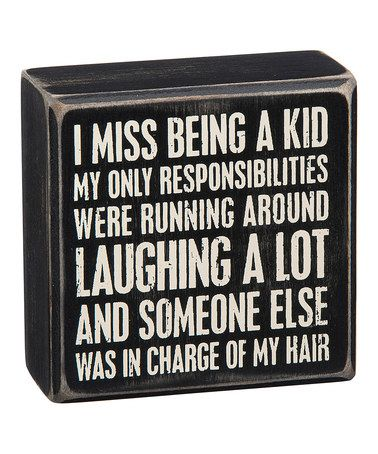 Another great find on #zulily! Wood 'Miss Being a Kid' Box Sign #zulilyfinds