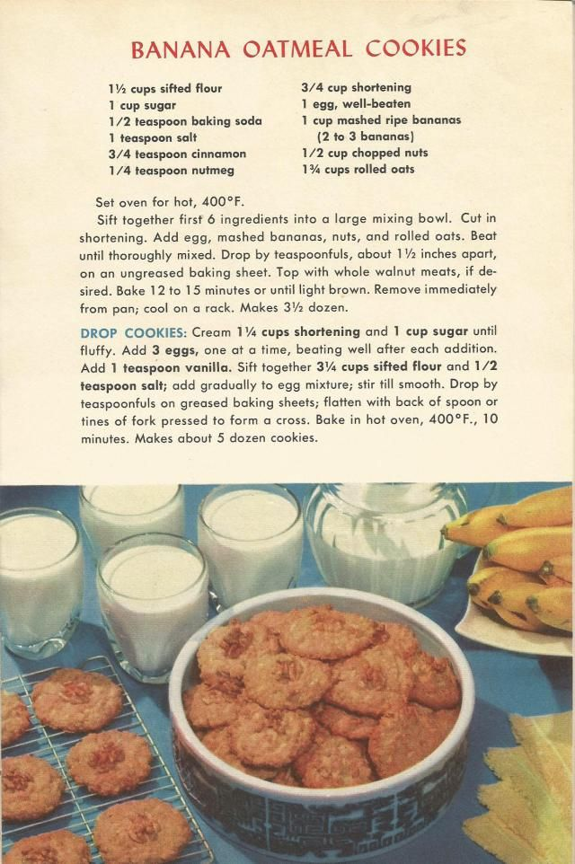 """Banana Oatmeal Cookies from """"A Picture Treasury of Good Cooking"""", 1953. vintage recipes, 1950s recipes, 1950s cookie recipes"""