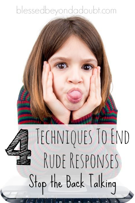 It happens to just about every kid at some point – back talking. The sassy and negative replies can sneak up on a parent, but you can stop the back talking with these 4 techniques to end rude responses.