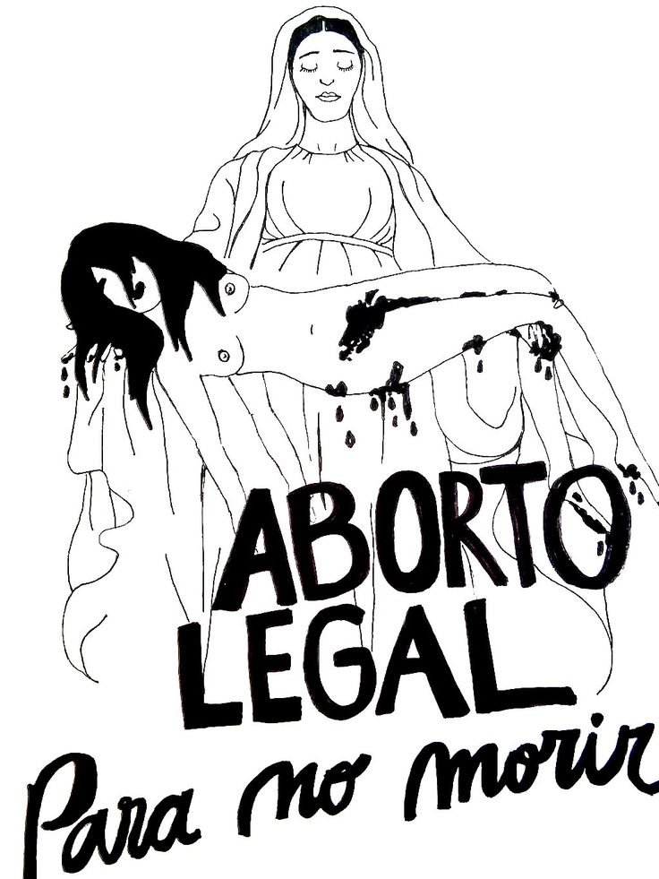 """Legal abortion so that we don't die."""