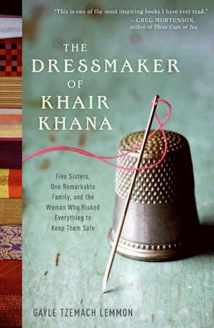 The Dressmaker of Khair Khana: Read & be amazed by the power of women