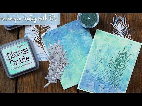 Els van de Burgt:  Elizabeth Craft Designs Peacock Feather Die; Distress Oxide Background; Technique Friday with Els - YouTube