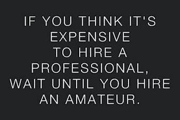 If you think it's expensive to hire a professional wait until you hire an armature #yesfl www.yesfl.biz (863) 899-8446