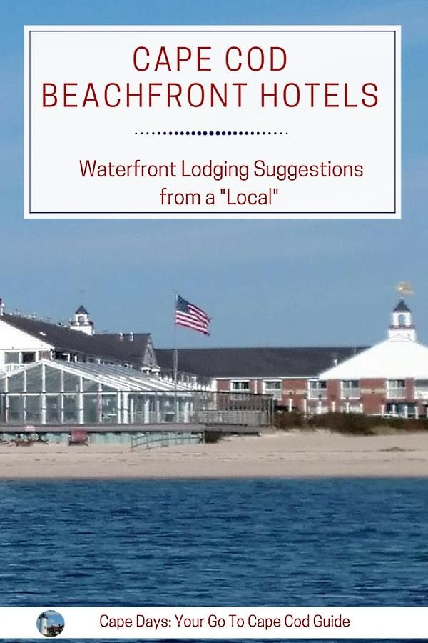 Cape Cod Beachfront Hotels Oceanfront Lodging Guide Cape Cod Travel Cape Cod Hotels Cape Cod Vacation