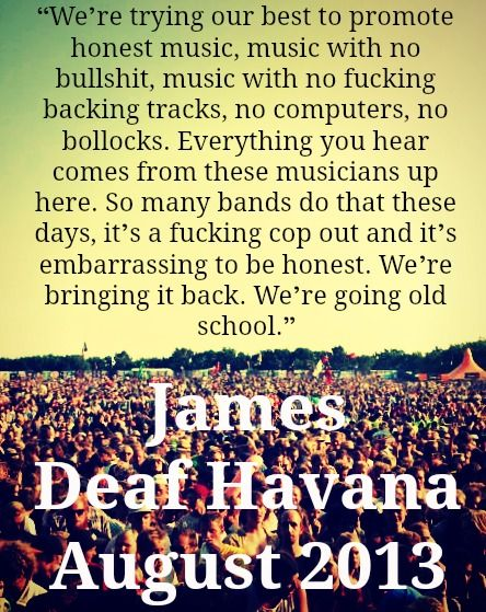 Deaf Havana St Pauls Lifestyle Honest Music Quote #deafhavana #deaf Havana #deafhavanatour