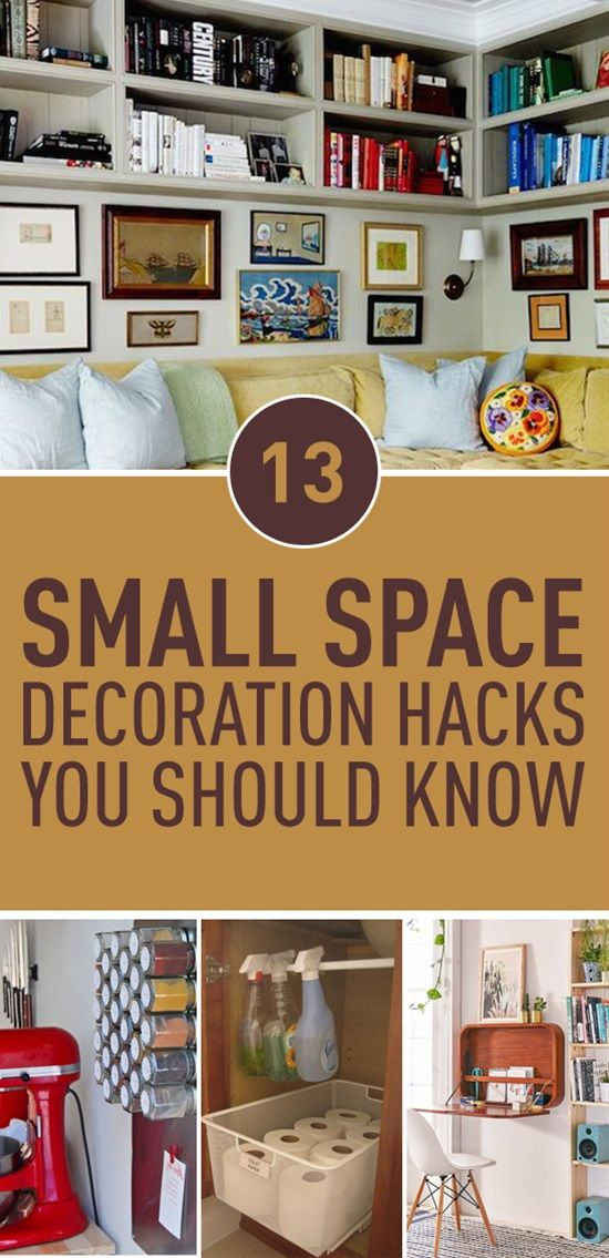 13 small space decoration hacks you should know big for Small space living hacks