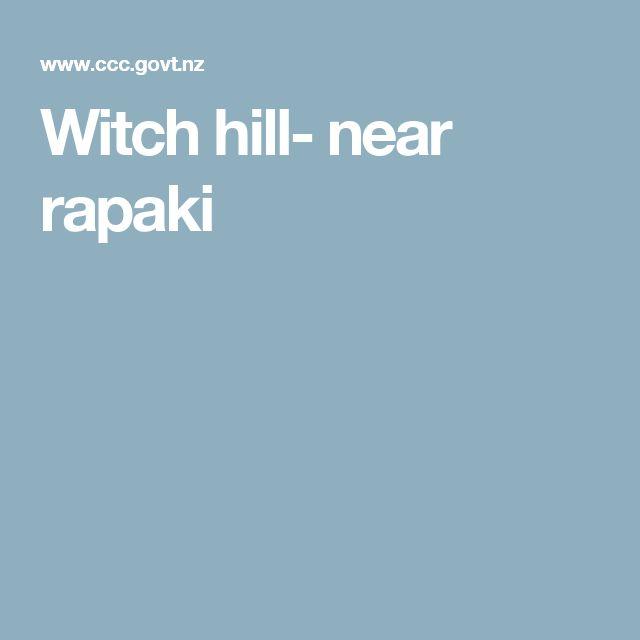 Witch hill- near rapaki