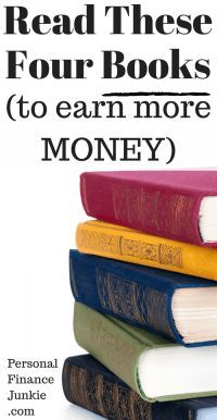Need extra cash? Learn how to earn more money from these four books. Work from home ideas. Work from home tips. Make more money. #earnmoremoney #personalfinancebooks #personalfinancejunkie