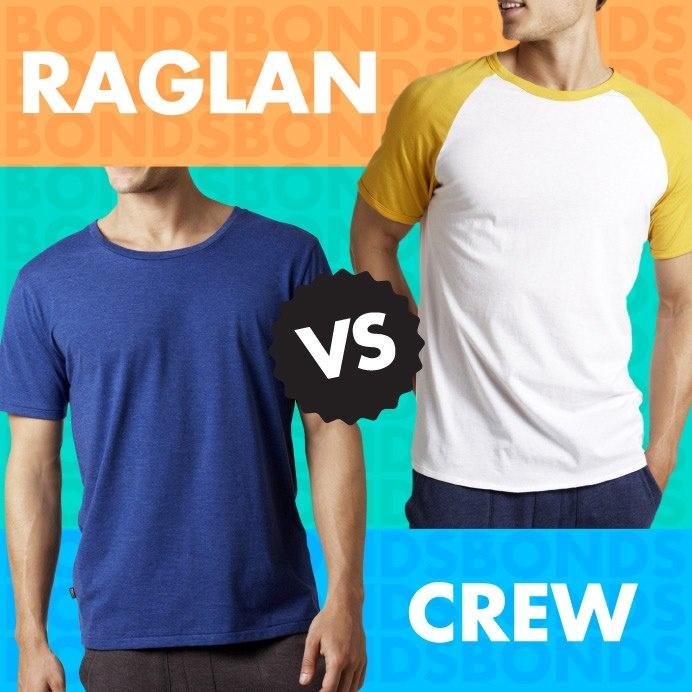 Bonds Raglan Vs Crew... which one are you!?