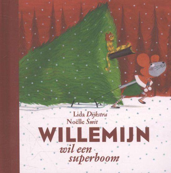 Willemijn - Willemijn wil een superboom