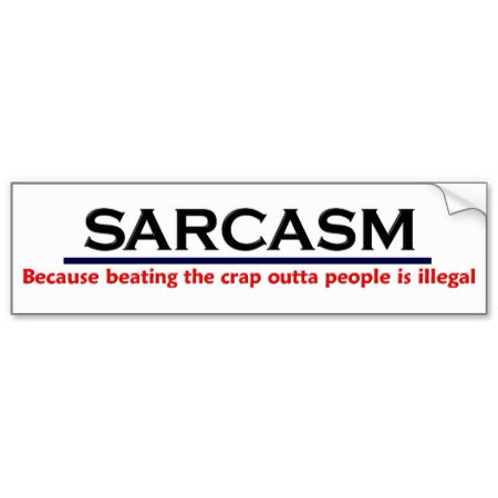 Krw sarcasm funny joke bumper sticker