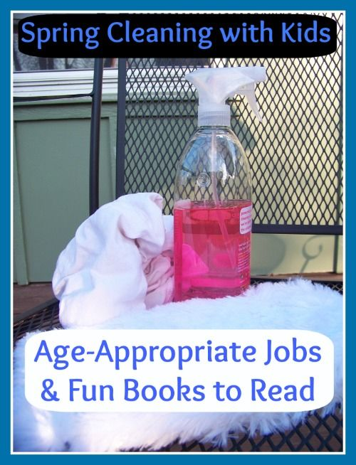 Spring Cleaning with Kids:  Age-Specific Jobs & fun books to read that help kids learn to clean!