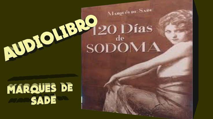 SALO o Las 120 jornadas de Sodoma - Audiolibro en español de el Marques de...