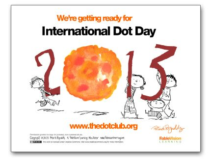 My new Int'l Dot Day Poster : )