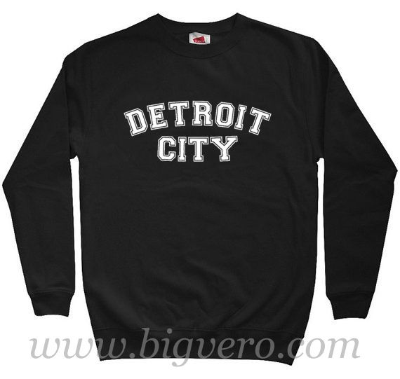 Detroit City Sweatshirt Size S-XXL //Price: $29.00    #clothing #shirt #tshirt #tees #tee #graphictee #dtg #bigvero #OnSell #Trends #outfit #OutfitOutTheDay #OutfitDay