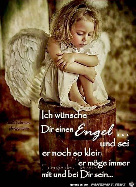 ein Bild für's Herz 'ich wuensche dir einen Engel.jpg'- Eine von 21508 Dateien in der Kategorie 'Sprüche' auf FUNPOT.