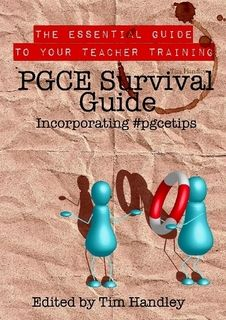 PGCE Survival Guide incorporating #pgcetips