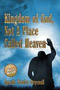 powells.com! welcomes you to a must-reads! kingdom of God, not a place called heaven by apostle Stanley onyenali