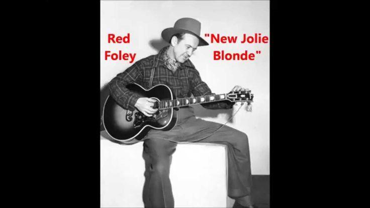 "Red Foley ""New Jolie Blonde"" Decca 46034"