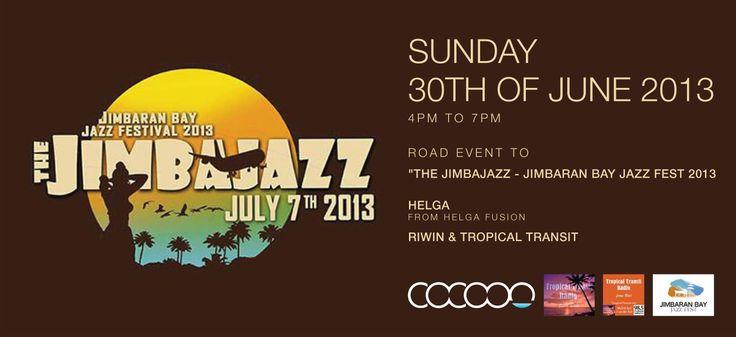 #JBJF 2013 #JIMBAJAZZ THE PRE EVENT at COCOON BEACH CLUB #BALI