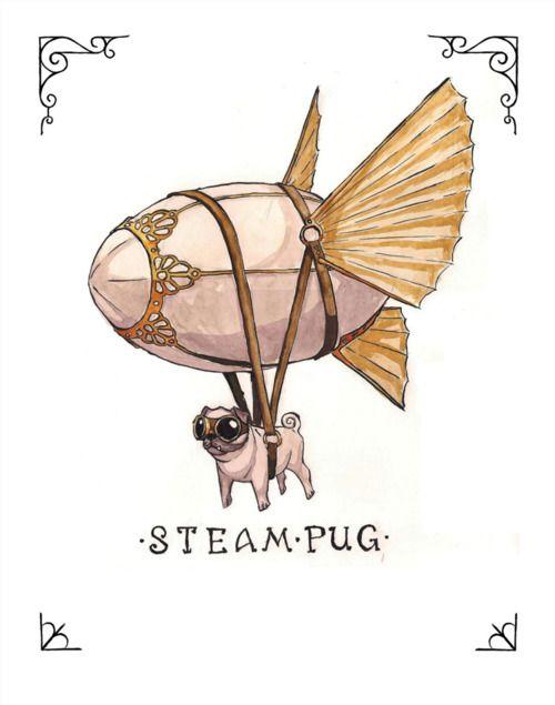 Steampug, Dogs, Stuff, Steam Pugs, Illustration, Art, Funny, Steam Punk, Steampunk