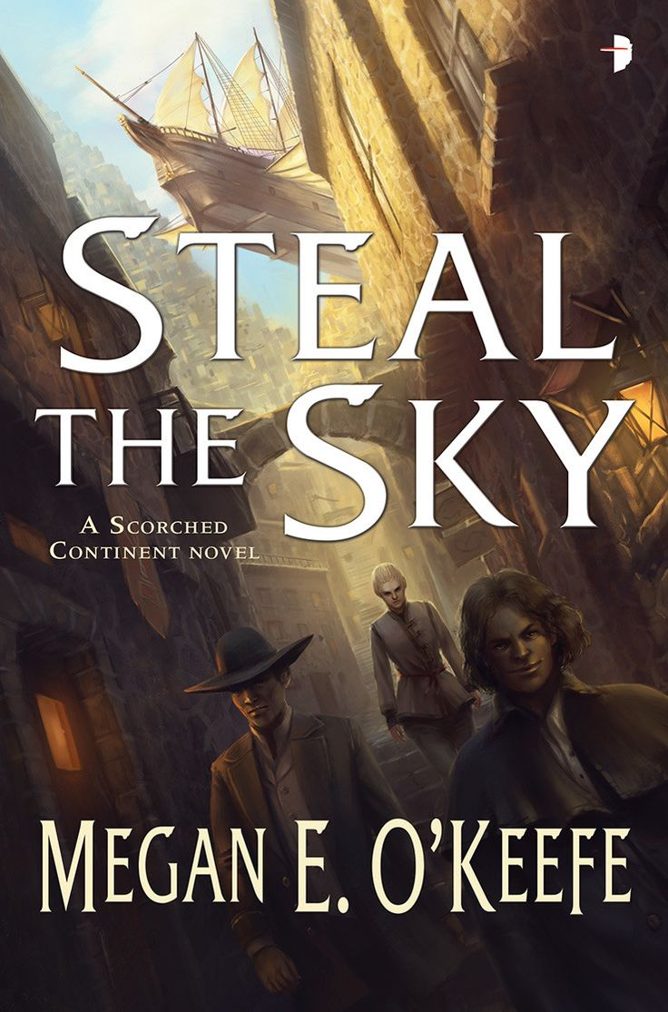 15 Steampunk Books That Are So Good Even Adults Love Them: 'steal The Sky'  By Megan E O'keefe