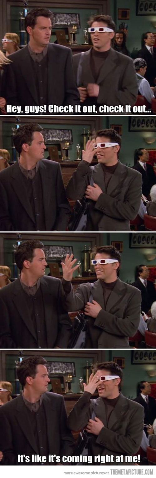 Gotta love Joey... and Chandlers facial expressions! Could anything be better than Chandler's facial expression?!