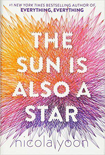 AmazonSmile: The Sun Is Also a Star (Yoon, Nicola) (9780553496680): Nicola Yoon: Books