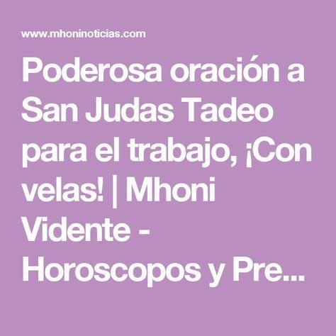 Poderosa oración a San Judas Tadeo para el trabajo, ¡Con velas! | Mhoni Vidente - Horoscopos y Predicciones
