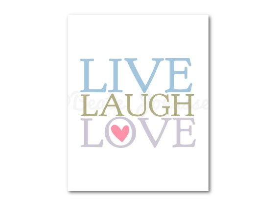 Printable Nursery Art  LIVE LAUGH LOVE by CuteMemories on Etsy, $8.00