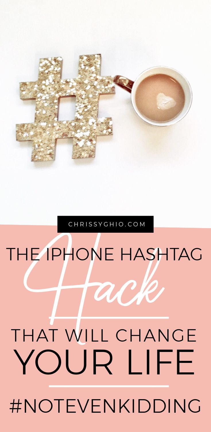 Learn the iphone hashtag hack that allows you to quickly