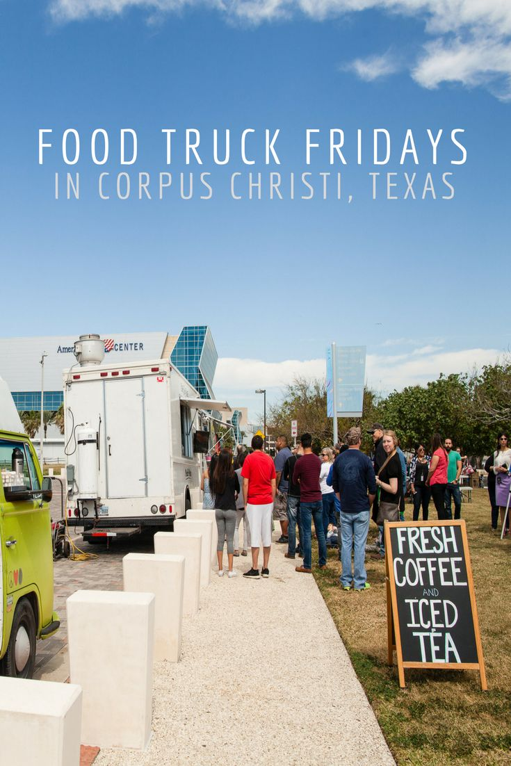 A La Mano, Corpus Christi's Food Truck Friday is held every last Friday of the month at the beautiful North Bayfront Park in downtown Corpus Christi, Texas! #SeeCC