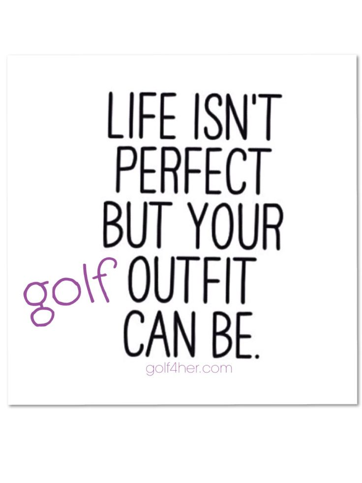 True! Check out our classic golf clothing on http://www.ladygolfwear.com.au #golf  #golfclothes