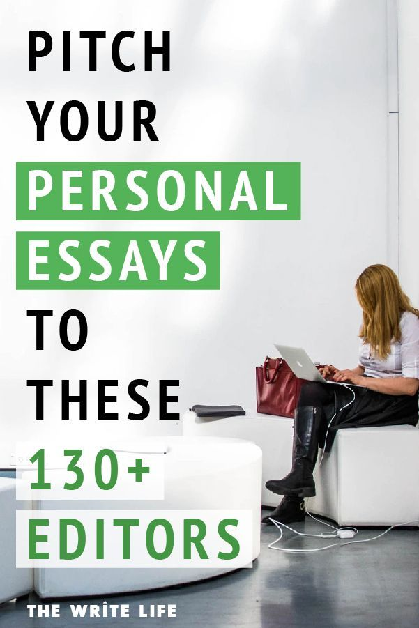 This List Of 130 Editors Who Accept Personal Essays Is Pure Gold Writing Tips Writing Life Freelance Writing Jobs