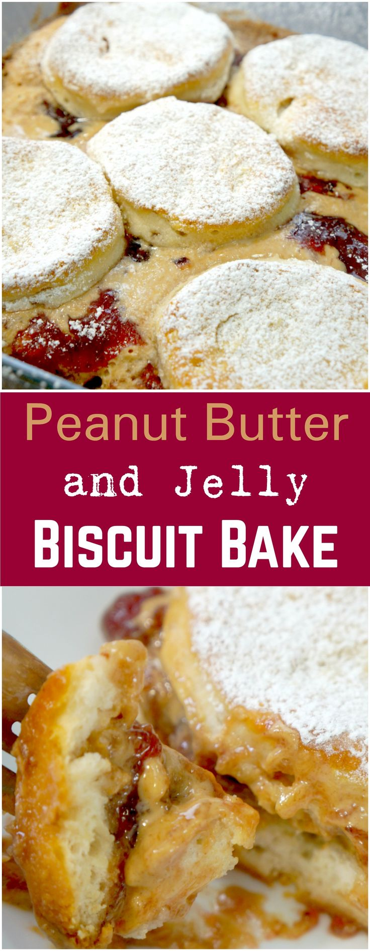 Peanut Butter and Jelly Biscuit Bake. Easy breakfast recipe.