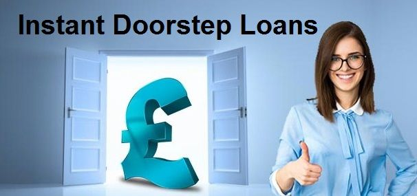 Instant Doorstep Loans - Friendly Financial Source For The Salaried Individuals!