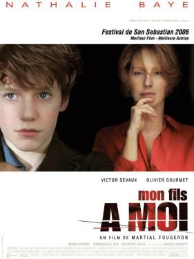 """""""Mon fils à moi"""" 2006 France    by Martial Fougeron  , with Nathalie Baye 58-y ,  Victor Sévaux 15-y  // Tragedy strikes a young boy and his over-protective mother"""