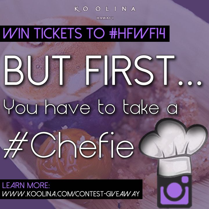 Take a photo of yourself with your #foodcreation and post it on #Instagram! Name your dish and tag a inspired #HFWF14 #Chef. Must #CHEFIE and @KoOlinaResort! Good Luck! Learn More: www.koolina.com/contest-giveaway #KoOlina #Oahu #Hawaii #HawaiiFoodandWineFestival #ItsAFoodWorldAfterAll #Hawaiicontest #Hawaiigiveaway