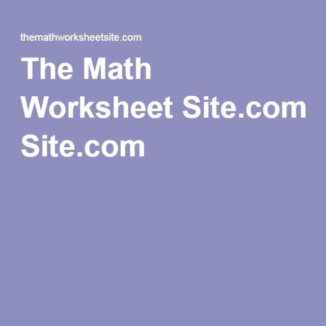 The Math Worksheet Site.com