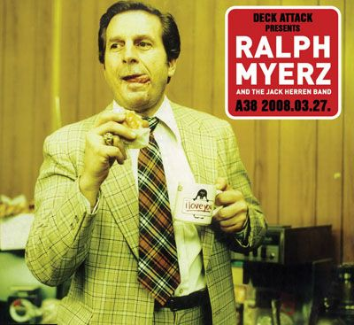 Ralph Myerz and The Jack Herren Band - A Special Album