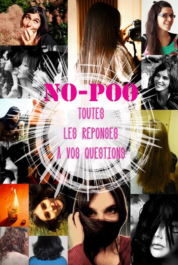 FAQ du no-poo !**Vous trouverez ici la grande majorité des questions qui ont été posées à la suite de mon article Le jour où j'ai arrêté de me laver les ...