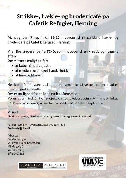 Kom til strikke -, hækle - og brodericafe d. 7. april kl. 16 - 20 på Cafetik Refugiet i Herning.