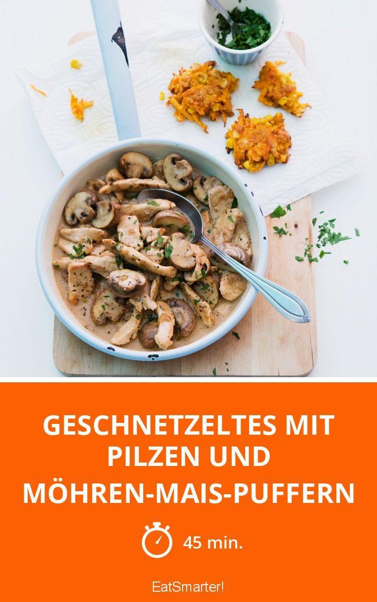Geschnetzeltes mit Pilzen und Möhren-Mais-Puffern  
